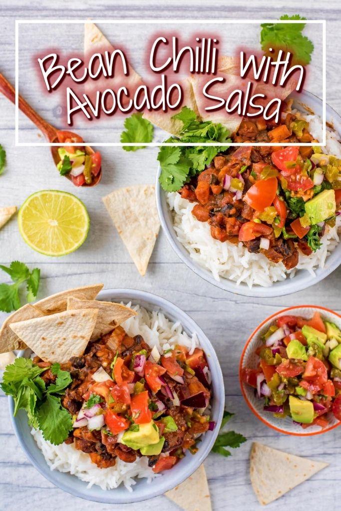 Bean Chilli with Avocado Salsa