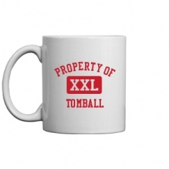 Tomball High School - Tomball, TX   Mugs & Accessories Start at $14.97