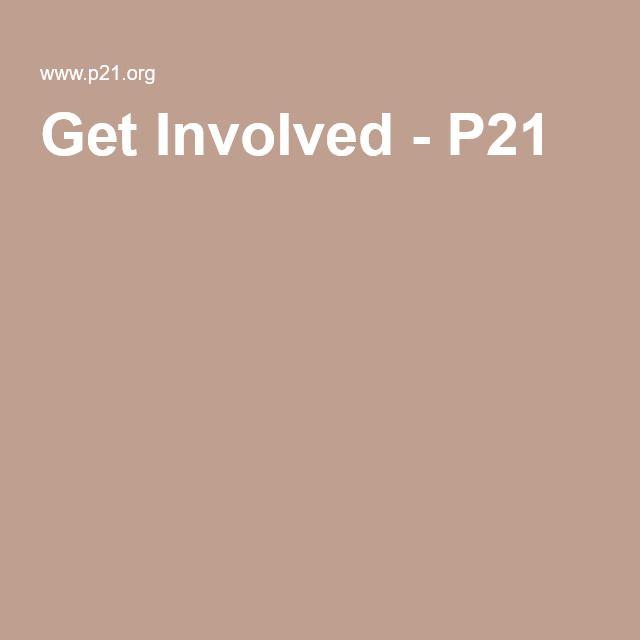 Get Involved - P21