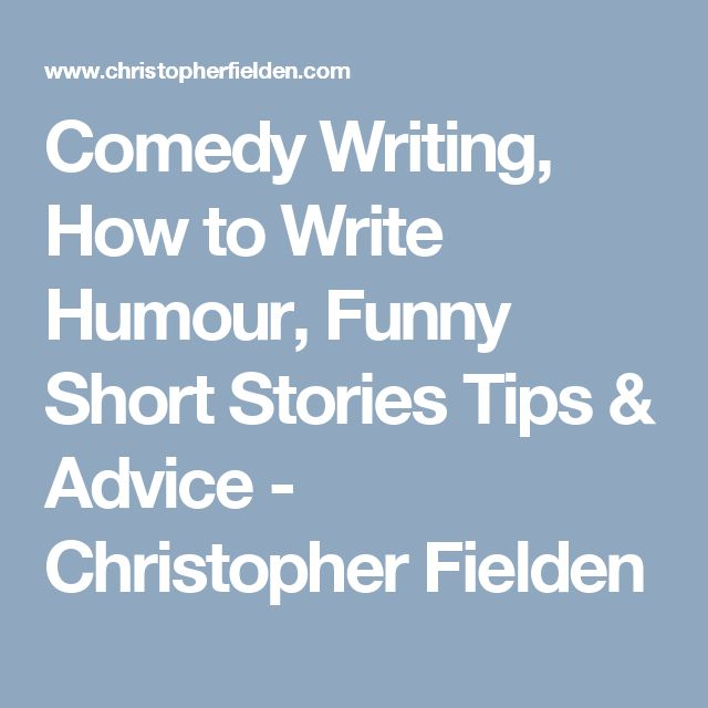 comedy writing tips Scrawled in the corner of my notes from comic-con, i came across a few tips from  a wga comedy animation panel again, with my mysterious.