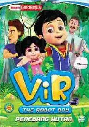 Vir the Robot Boy Penebang Hutan
