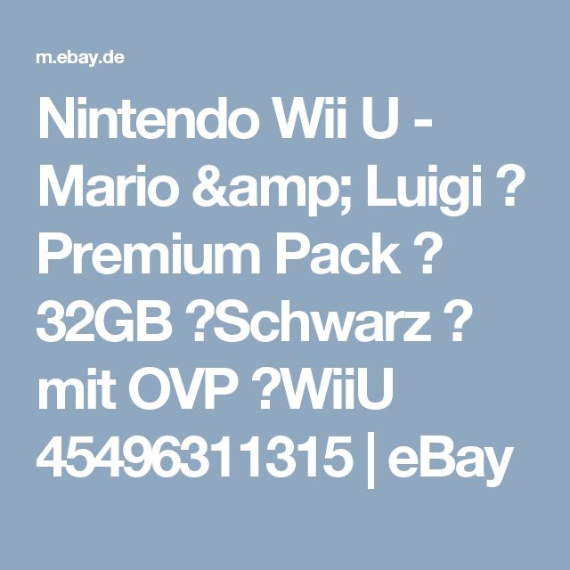 Nintendo Wii U - Mario & Luigi  ☆ Premium Pack ☆ 32GB ☆Schwarz ☆ mit OVP ☆WiiU 45496311315 | eBay