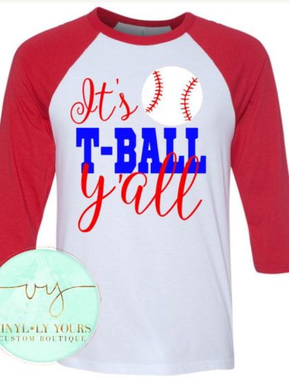 It's T-Ball Y'all It's T-Ball Y'all Raglan Its by VYCustomBoutique