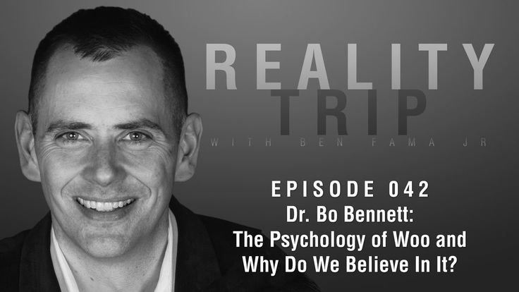 Dr. Bo Bennett: The Psychology Of Woo and Why Do We Believe In It?   Rea...