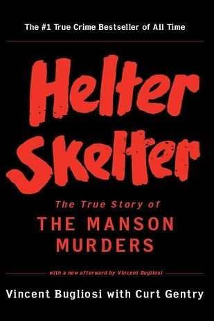 Helter Skelter by Vincent Bugliosi | 18 Creepily Fascinating True Crime Books You Really Need To Read