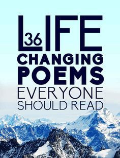 Finally, a list I can (mostly) get behind: 36 Life Changing Poems Everyone Should Read