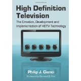 """High Definition Television: The Creation, Development and Implementation of HDTV Technology (Paperback) newly tagged """"hdtv"""""""