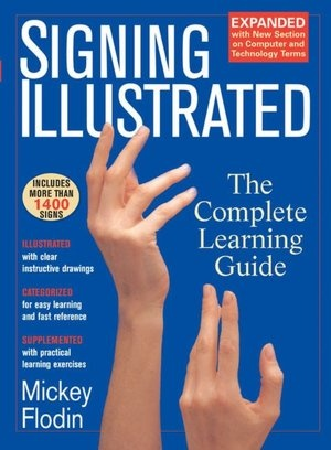 140 best deaf asl bookdvd images on pinterest deaf culture signing illustrated american sign language mickey flodin ive been getting fandeluxe Choice Image