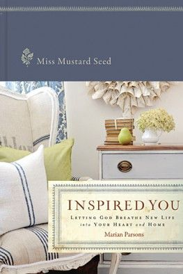 inspired You by Miss Mustard Seed Marian Parsons