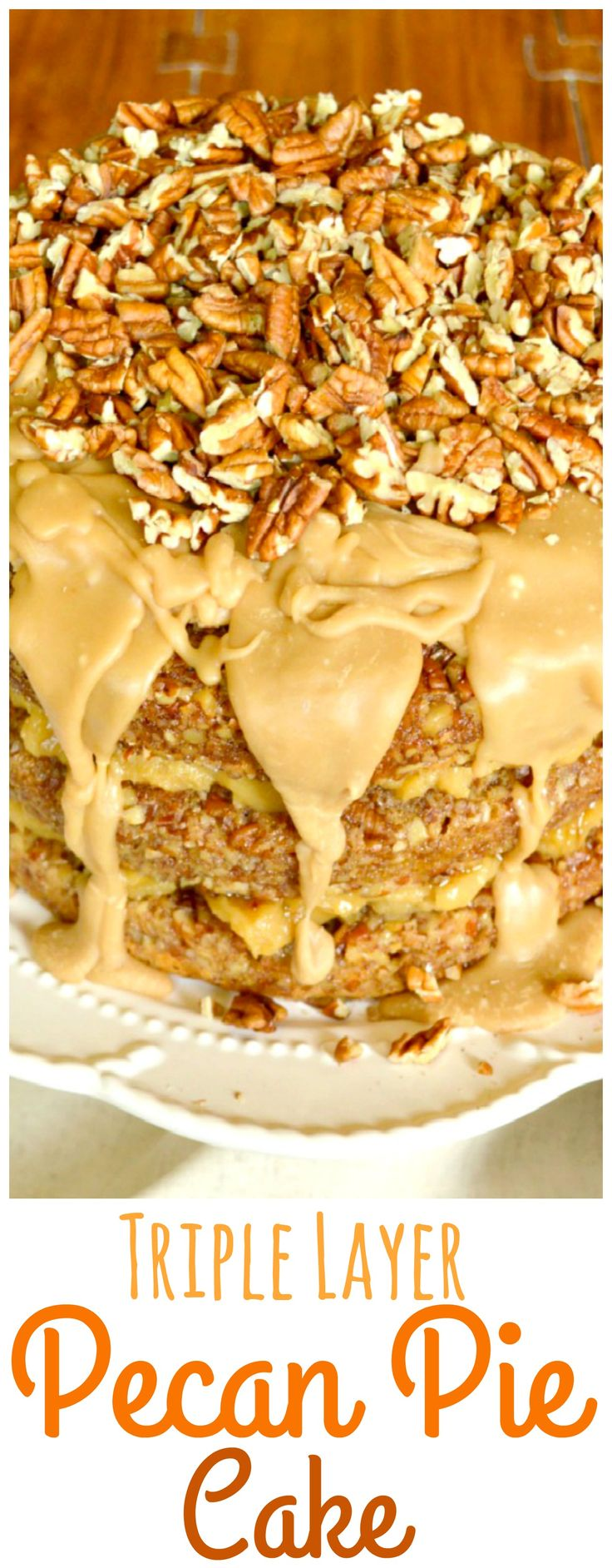 Pecan Pie Cake. Three layers of tender, delectable, sweet vanilla cake sandwiched between layers of decadent pecan pie filling, then topped with a lovely caramel glaze.