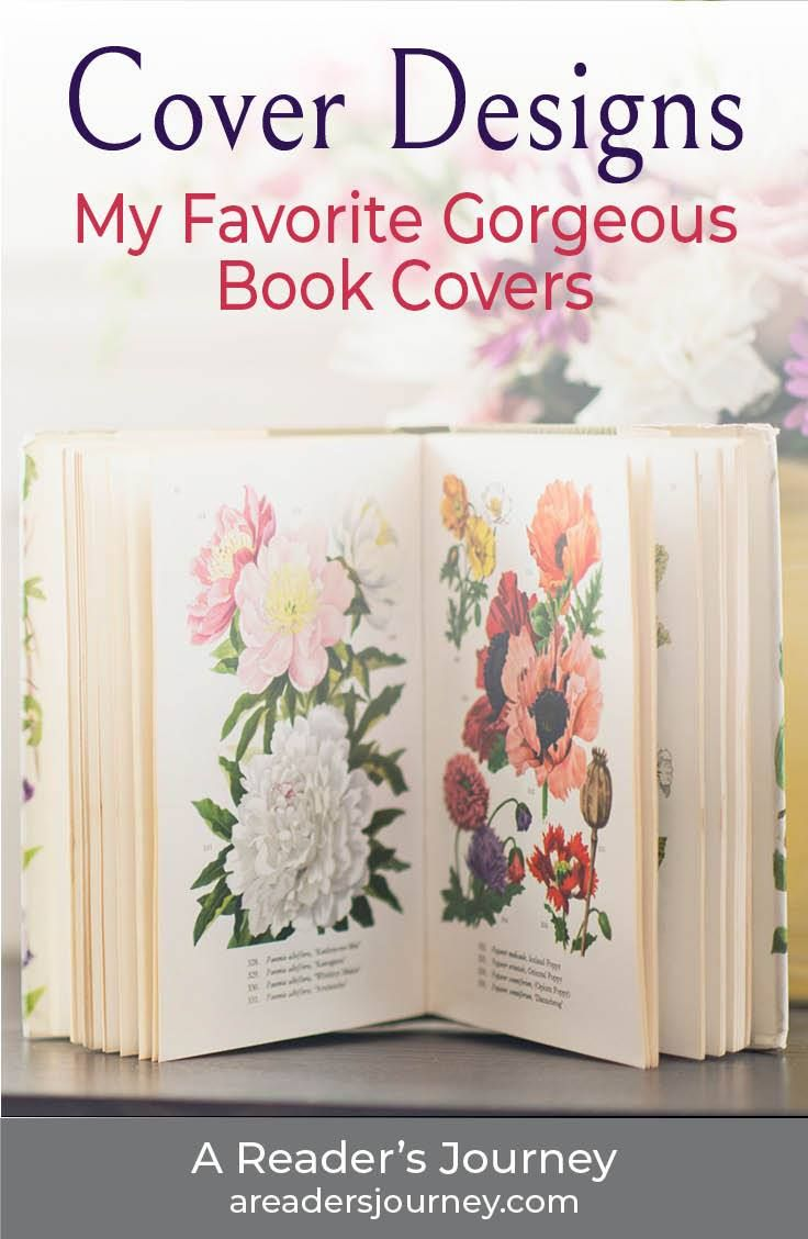 My Favorite Gorgeous Book Covers On A Reader S Journey Best Book Covers Book Cover Design Beautiful Book Covers