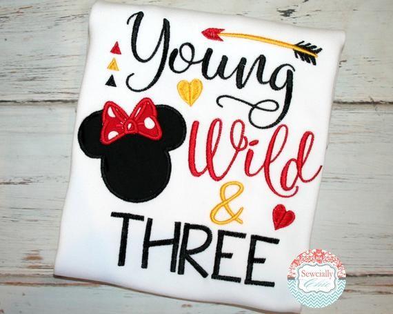 Young Wild And Three Shirt Minnie Birthday Disney 3rd Etsy Minnie Mouse Birthday Minnie Birthday Mickey Birthday Party