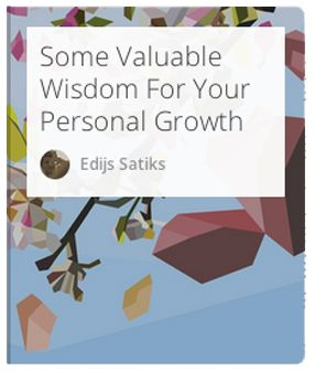 Stories and lessons from wise people who have experienced a lot in this world.  #Personalgrowth #Lifehacking