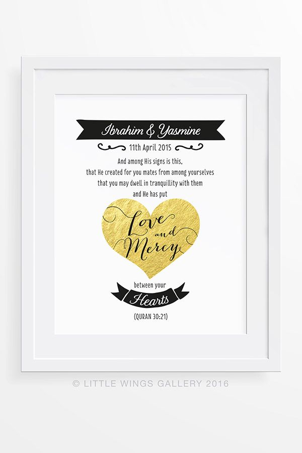 "Marriage Quran Quote, Love & Mercy Islamic Art Printable Download, Islamic Wedding.  ""And among His Signs is this, that He created for you mates from among yourselves, that you may dwell in tranquillity with them, and He has put love and mercy between your hearts."" (Quran 30:21)  Personalised with a couple's names and wedding date, this print is a perfect gift for a wedding or anniversary."