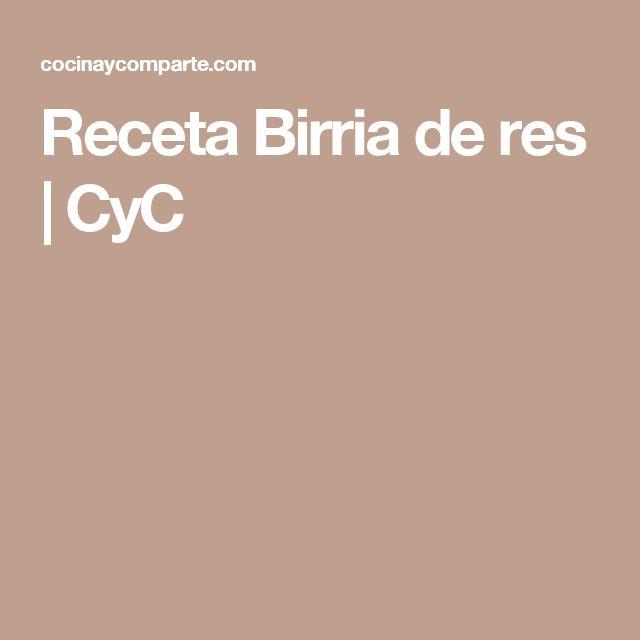 Receta Birria de res | CyC