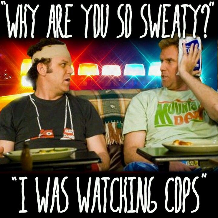 Step Brothers< Probably quote this move a dozen times a week! Hilarious.