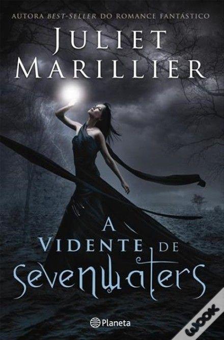 A Vidente de Sevenwaters, Juliet Marillier - WOOK