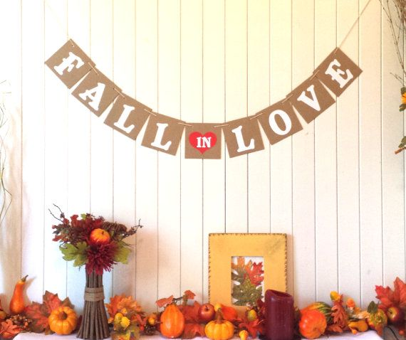 Hey, I found this really awesome Etsy listing at http://www.etsy.com/listing/161566420/fall-in-love-banner-fall-wedding-fall