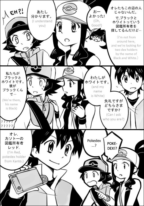 Black and White meet Red pt2. They're talking in different language because Kanto is based on Kanto, Japan and Unova is based on New York, USA.  taken from http://luoqin.tumblr.com/