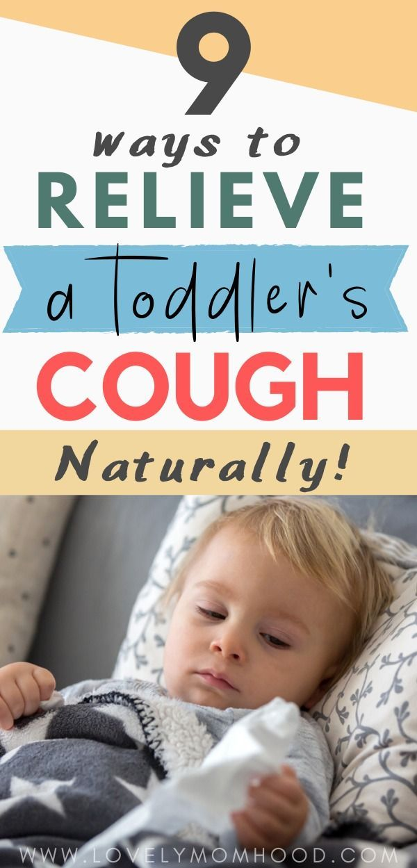 9 Ways To Relieve A Toddler S Night Time Cough Naturally Toddler Cough Nighttime Coughing Kids Cough