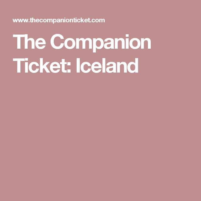 The Companion Ticket: Iceland