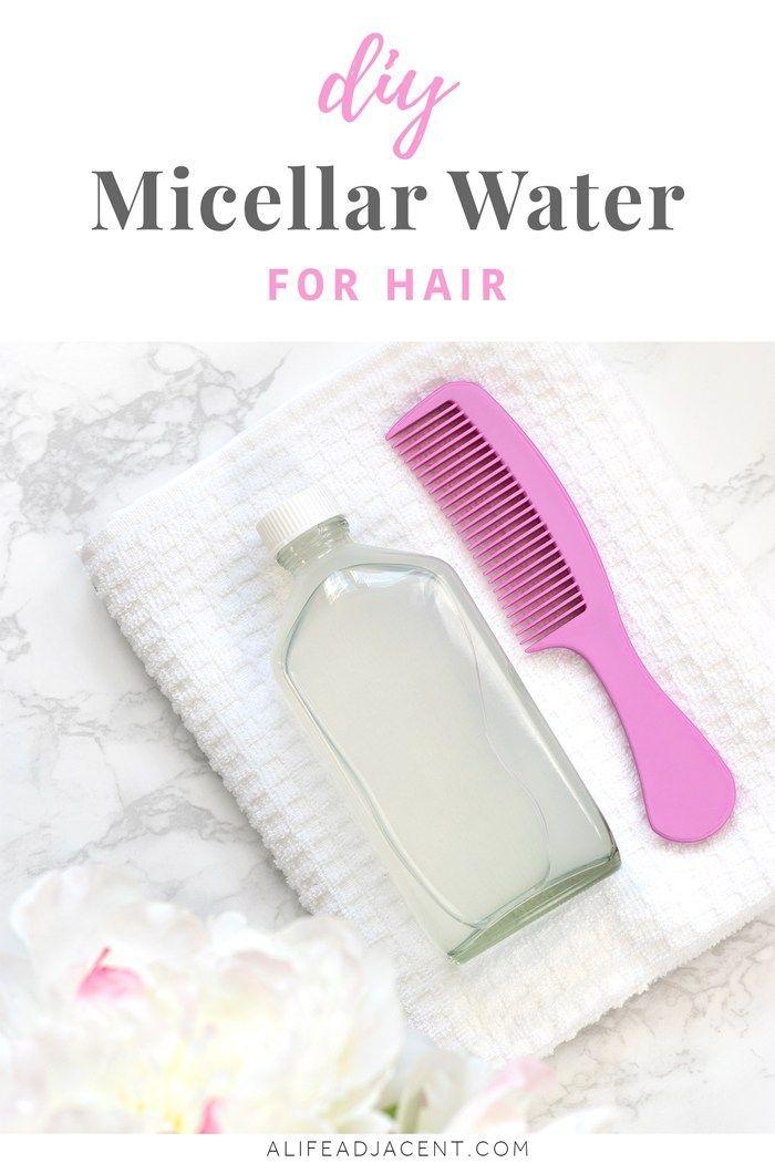DIY Micellar Water for Hair – Reinigen Sie Ihr Haar ohne Shampoo
