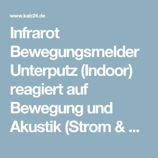 Infrarot Bewegungsmelder Unterputz (Indoor) reagiert auf Bewegung und Akustik (Strom & Licht) - kab24.de