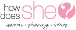 How Does She - Women Sharing Ideas. Great blog with recipes, hair styles, motivation... I need to look into this more