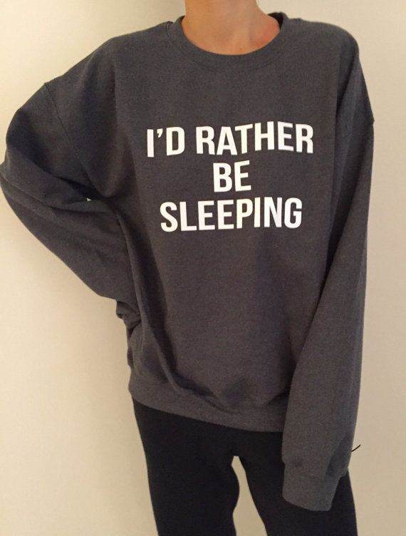 nice I'd rather be sleeping sweatshirt Dark heather crewneck for womens girls jumper funny saying fashion