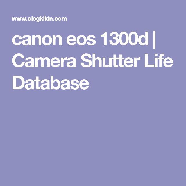 canon eos 1300d   Camera Shutter Life Database