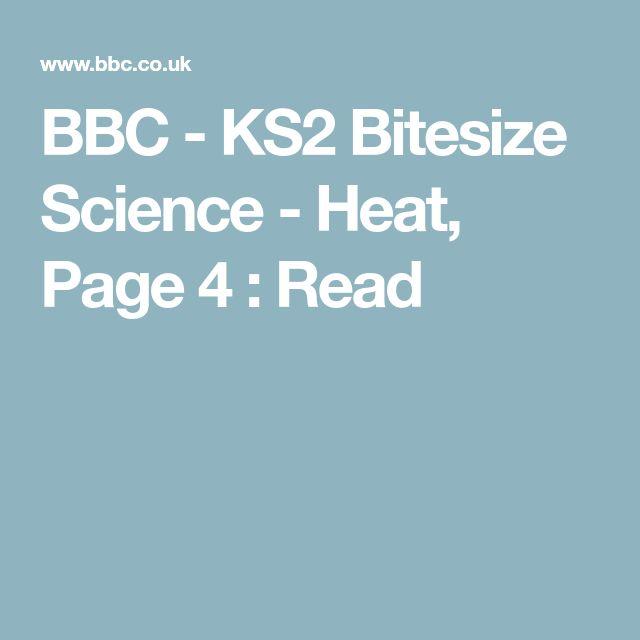 BBC - KS2 Bitesize Science - Heat, Page 4 : Read