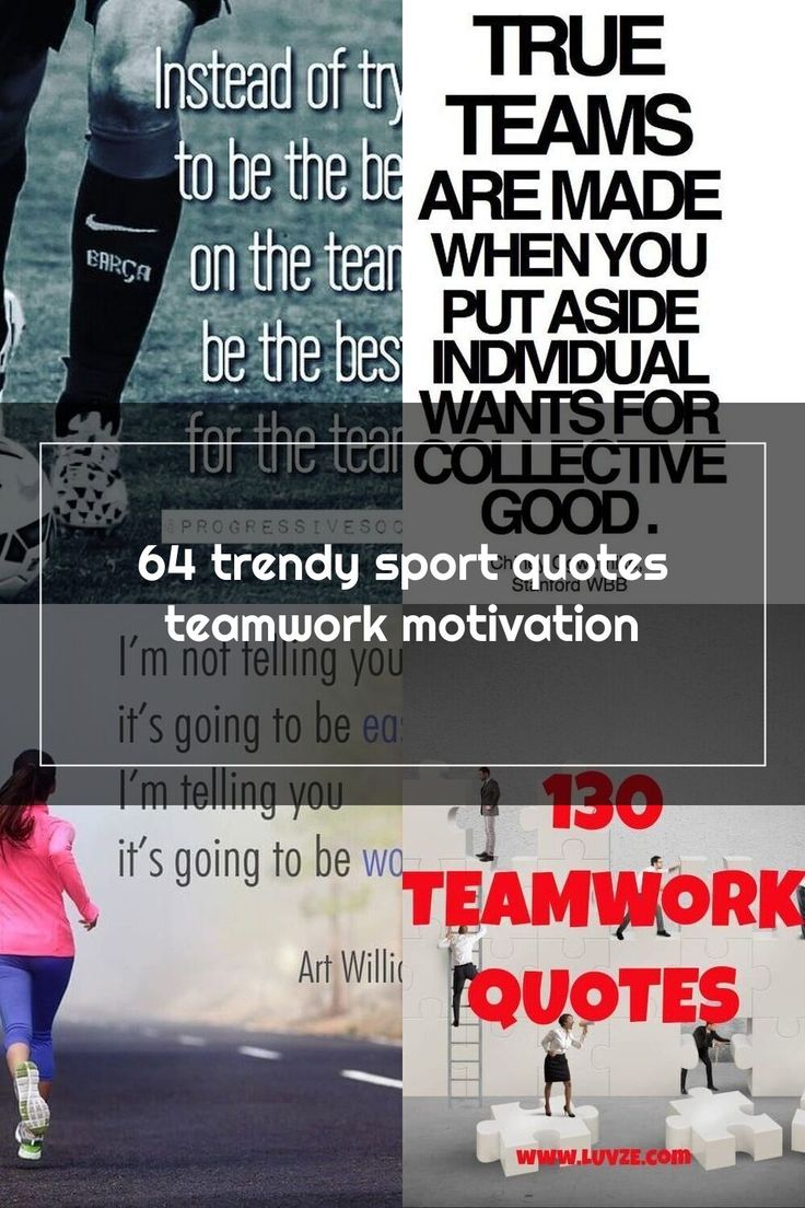 64 trendy sport quotes teamwork motivation in 2020 Team