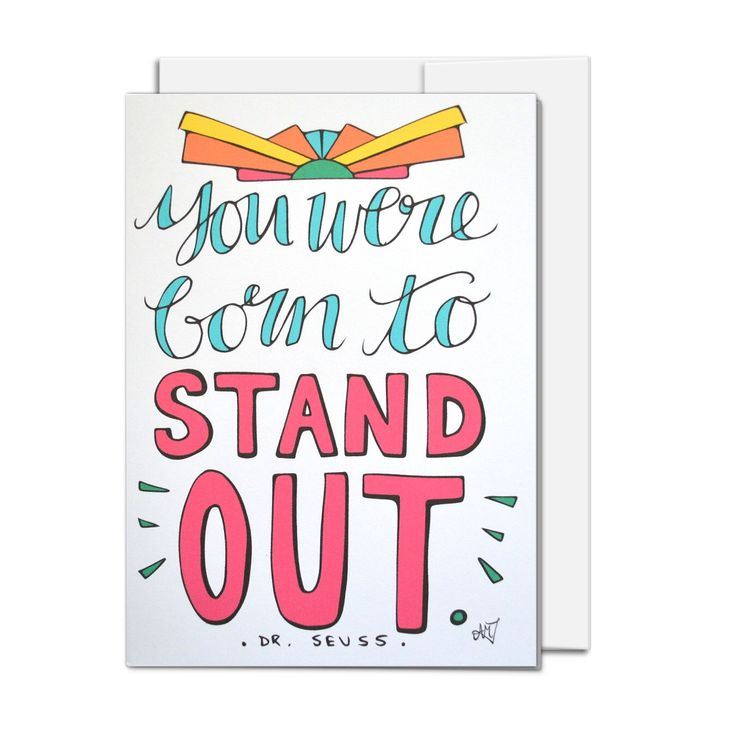 All Occasion Card, You were born to stand out, Dr Suess quote, illustrated all ages card by AMTaylorArt on Etsy https://www.etsy.com/ca/listing/450556852/all-occasion-card-you-were-born-to-stand