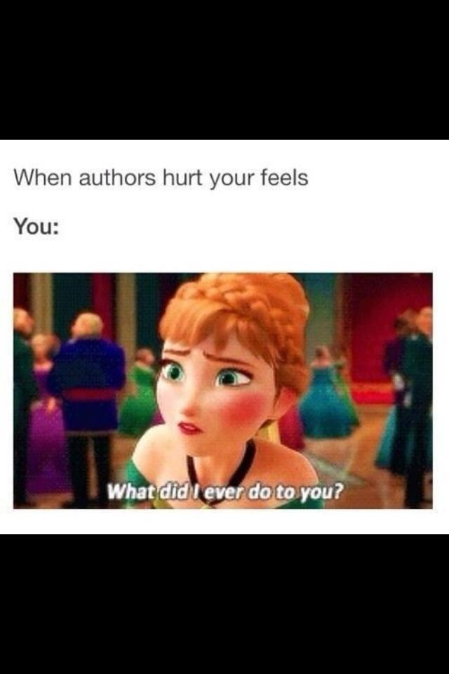 Author: You loved that character too much! Me: But you made them too love able and cute!