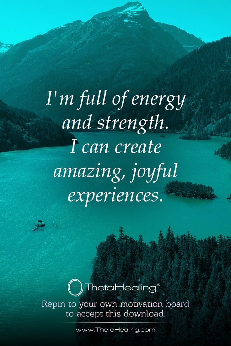 Thetahealing Download I Am Full Of Energy And Strength I Can
