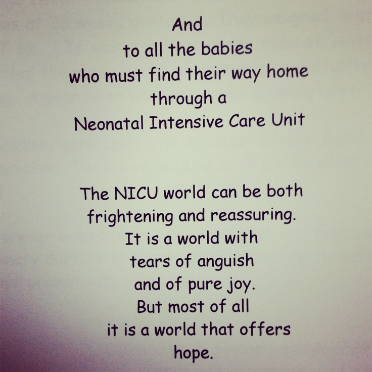 A quote I found in a NICU journal at Valley Medical Center.. For all the preemie warriors ❤
