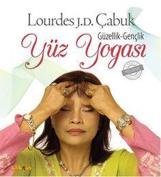 guzellik genclik yuz yogasi - lourdes julian doplito cabuk - kaknus yayinlari http://www.idefix.com/kitap/guzellik-genclik-yuz-yogasi-lourdes-julian-doplito-cabuk/tanim.asp