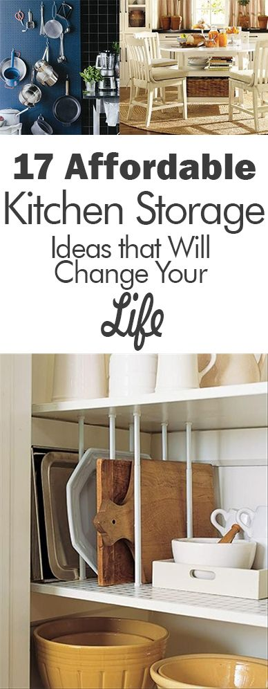 17 Affordable Kitchen Storage Ideas that Will Change Your Life - 101 Days of…