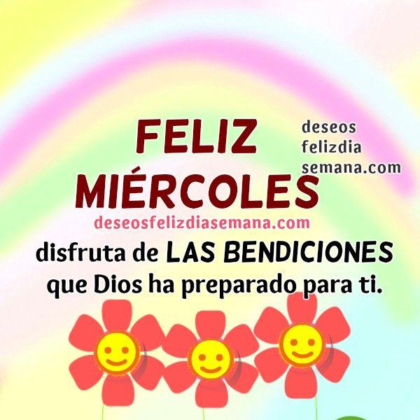Centro Cristiano para la Familia: Feliz Miércoles   Tienes un nuevo día, este feliz...