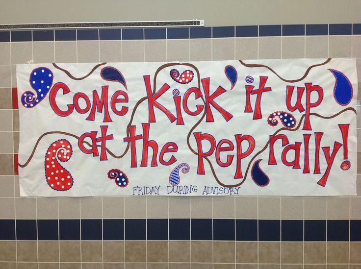 Pep rally poster.
