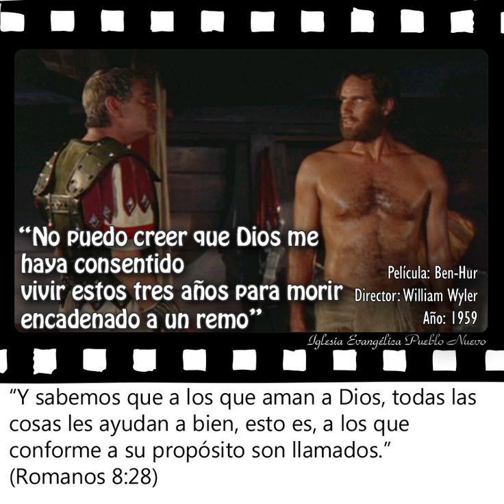 """""""No puedo creer que Dios me haya consentido vivir estos tres años para morir encadenado a un remo""""  """"Y sabemos que a los que aman a Dios, todas las cosas les ayudan a bien, esto es, a los que conforme a su propósito son llamados."""" (Romanos 8:28) www.iglesiapueblonuevo.es/?query=Romanos+8:28&enbiblia=1  Película: Ben-Hur Director: William Wyler Año: 1959  #CitasDePeliculas #CineYBiblia #BenHur"""