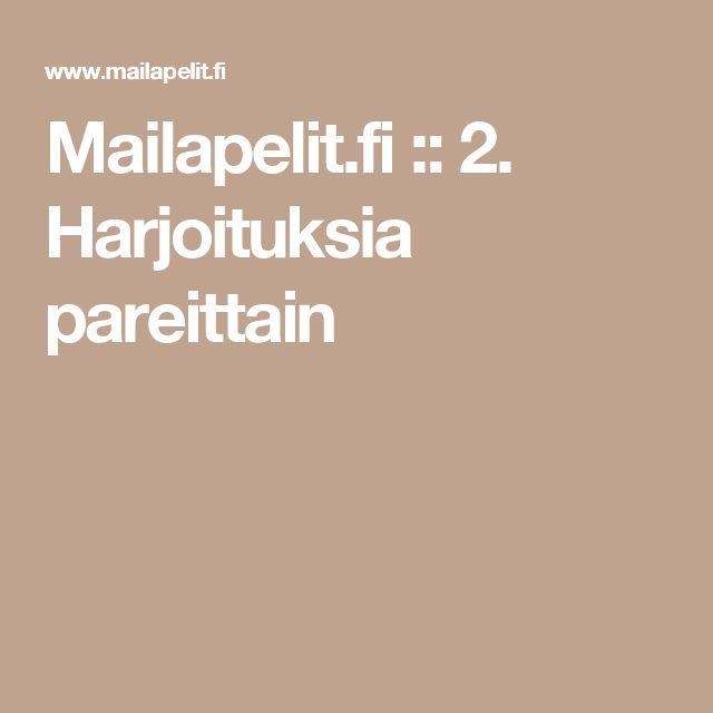 Mailapelit.fi :: 2. Harjoituksia pareittain