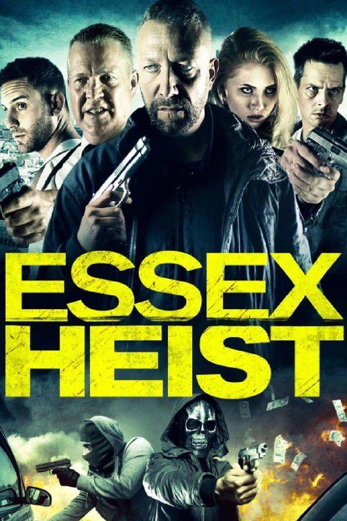 Essex Heist 2017 full Movie HD Free Download DVDrip