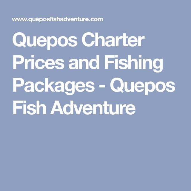 Quepos Charter Prices and Fishing Packages - Quepos Fish Adventure