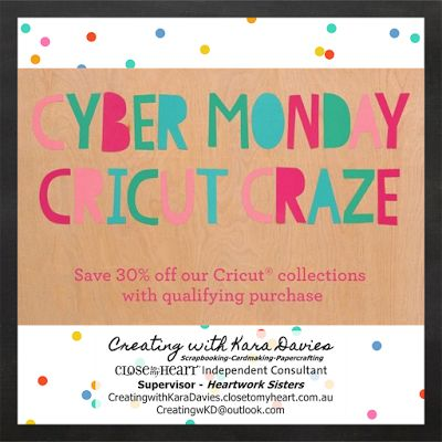 Spend $45 and get 30% off Cricut Collections! Creating with Kara Davies: Cyber Monday #Cricut #CyberMonday #24HoursOnly