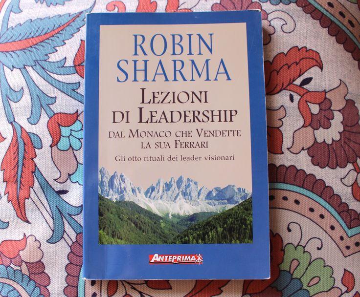 Lezioni di LeaderShip di Robin Sharma