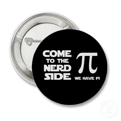 Forget the dark side....come to the nerd side - we have pi! :) Haha. I need this to go with our pi day shirts