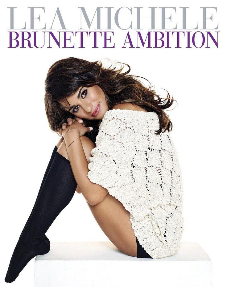 Brunette Ambition by Lea Michele