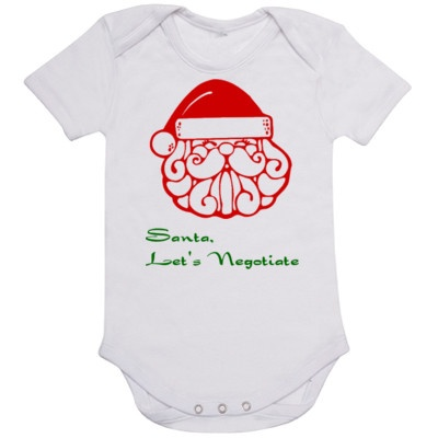 Santa, Let's Negotiate Baby Romper  available at www.irisshirtshop.toctopus.com