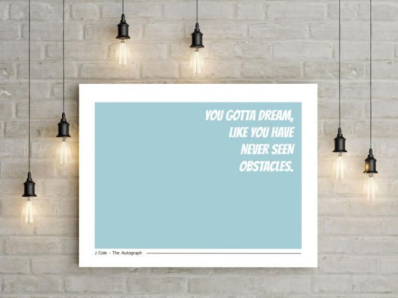 J Cole Lyric Poster J Cole Poster Print Quote by MangoAndDesign